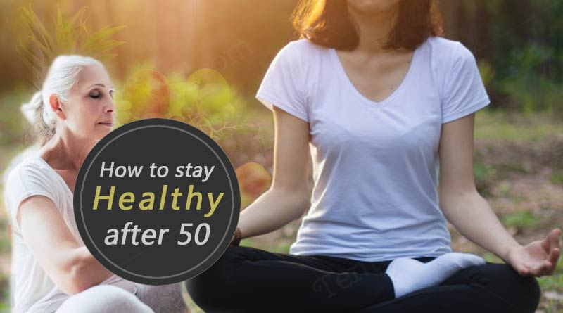 Tips for Being Healthy After Fifty